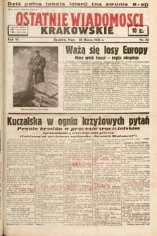 Ostatnie Wiadomości Krakowskie. 1936, nr82