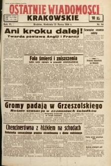Ostatnie Wiadomości Krakowskie. 1936, nr84