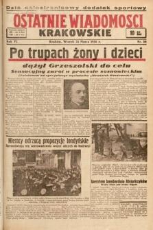 Ostatnie Wiadomości Krakowskie. 1936, nr86
