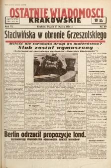 Ostatnie Wiadomości Krakowskie. 1936, nr89