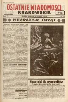 Ostatnie Wiadomości Krakowskie. 1936, nr106