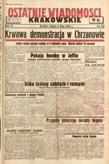 Ostatnie Wiadomości Krakowskie. 1936, nr124