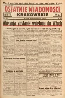 Ostatnie Wiadomości Krakowskie. 1936, nr132