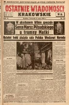 Ostatnie Wiadomości Krakowskie. 1936, nr136