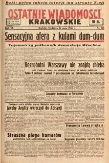 Ostatnie Wiadomości Krakowskie. 1936, nr146