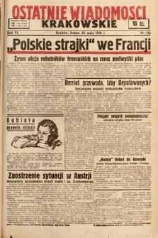 Ostatnie Wiadomości Krakowskie. 1936, nr152