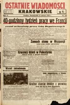 Ostatnie Wiadomości Krakowskie. 1936, nr168
