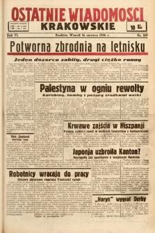 Ostatnie Wiadomości Krakowskie. 1936, nr169