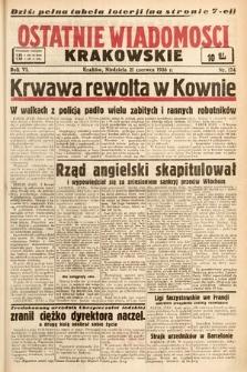 Ostatnie Wiadomości Krakowskie. 1936, nr174
