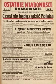 Ostatnie Wiadomości Krakowskie. 1936, nr178