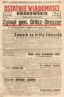 Ostatnie Wiadomości Krakowskie. 1936, nr201