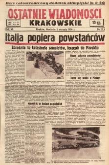 Ostatnie Wiadomości Krakowskie. 1936, nr216