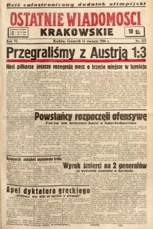 Ostatnie Wiadomości Krakowskie. 1936, nr227