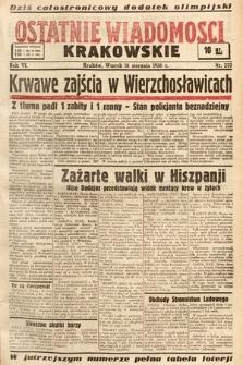 Ostatnie Wiadomości Krakowskie. 1936, nr232