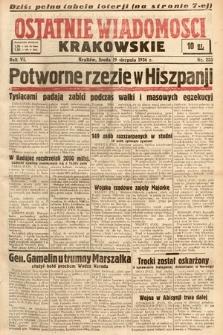 Ostatnie Wiadomości Krakowskie. 1936, nr233