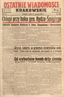 Ostatnie Wiadomości Krakowskie. 1936, nr240