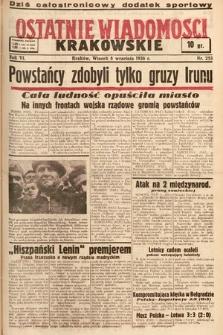 Ostatnie Wiadomości Krakowskie. 1936, nr253