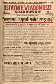 Ostatnie Wiadomości Krakowskie. 1936, nr269