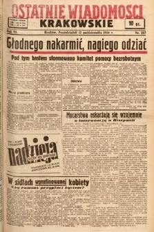 Ostatnie Wiadomości Krakowskie. 1936, nr287