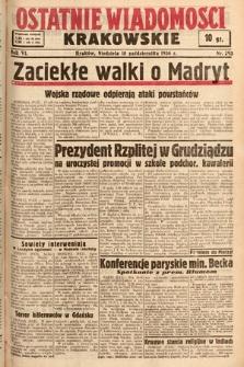 Ostatnie Wiadomości Krakowskie. 1936, nr293