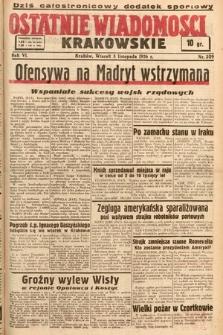Ostatnie Wiadomości Krakowskie. 1936, nr309