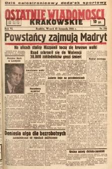 Ostatnie Wiadomości Krakowskie. 1936, nr316