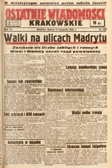 Ostatnie Wiadomości Krakowskie. 1936, nr327