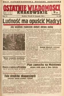 Ostatnie Wiadomości Krakowskie. 1936, nr330