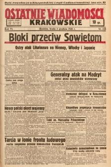 Ostatnie Wiadomości Krakowskie. 1936, nr338
