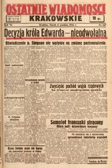Ostatnie Wiadomości Krakowskie. 1936, nr347