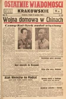 Ostatnie Wiadomości Krakowskie. 1936, nr354