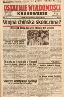 Ostatnie Wiadomości Krakowskie. 1936, nr357