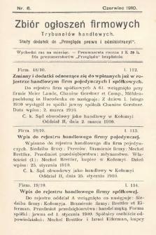 """Zbiór ogłoszeń firmowych trybunałów handlowych : stały dodatek do """"Przeglądu Prawa i Administracyi"""". 1910, nr6"""