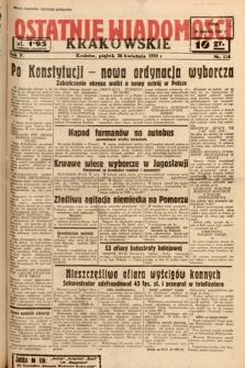 Ostatnie Wiadomości Krakowskie. 1935, nr114