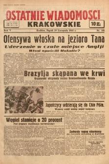 Ostatnie Wiadomości Krakowskie. 1935, nr331