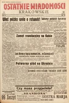 Ostatnie Wiadomości Krakowskie. 1933, nr222