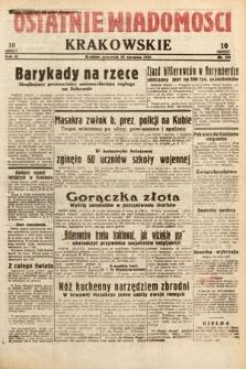 Ostatnie Wiadomości Krakowskie. 1933, nr234
