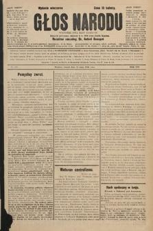 Głos Narodu : dziennik polityczny, założony w r. 1893 przez Józefa Rogosza (wydanie wieczorne). 1906, nr234