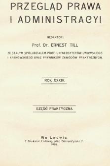 Przegląd Prawa i Administracyi : część praktyczna. 1909