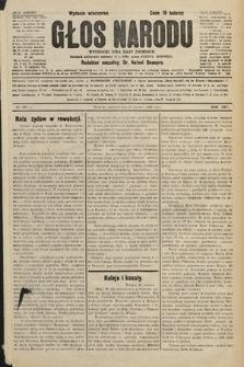 Głos Narodu : dziennik polityczny, założony w r. 1893 przez Józefa Rogosza (wydanie wieczorne). 1906, nr296