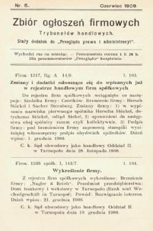 """Zbiór ogłoszeń firmowych trybunałów handlowych : stały dodatek do """"Przeglądu Prawa i Administracyi"""". 1909, nr 6"""