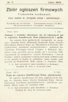 """Zbiór ogłoszeń firmowych trybunałów handlowych : stały dodatek do """"Przeglądu Prawa i Administracyi"""". 1909, nr 7"""