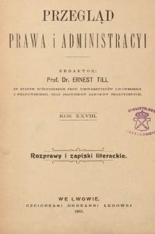 Przegląd Prawa i Administracyi : rozprawy i zapiski literackie. 1903