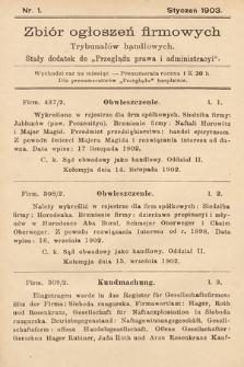 """Zbiór ogłoszeń firmowych trybunałów handlowych : stały dodatek do """"Przeglądu Prawa i Administracyi"""". 1903, nr1"""