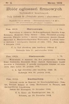 """Zbiór ogłoszeń firmowych trybunałów handlowych : stały dodatek do """"Przeglądu Prawa i Administracyi"""". 1903, nr3"""