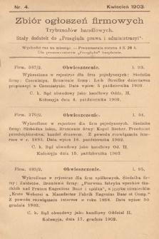 """Zbiór ogłoszeń firmowych trybunałów handlowych : stały dodatek do """"Przeglądu Prawa i Administracyi"""". 1903, nr4"""