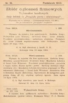 """Zbiór ogłoszeń firmowych trybunałów handlowych : stały dodatek do """"Przeglądu Prawa i Administracyi"""". 1904, nr10"""