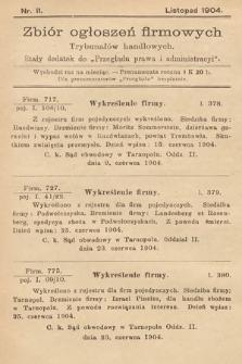 """Zbiór ogłoszeń firmowych trybunałów handlowych : stały dodatek do """"Przeglądu Prawa i Administracyi"""". 1904, nr11"""