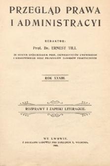 Przegląd Prawa i Administracyi : rozprawy i zapiski literackie. 1908