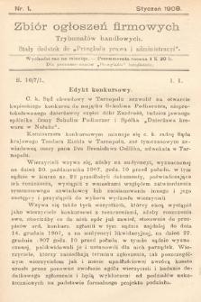 """Zbiór ogłoszeń firmowych trybunałów handlowych : stały dodatek do """"Przeglądu Prawa i Administracyi"""". 1908, nr1"""